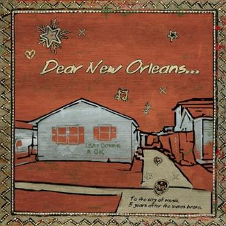 Dear New Orleans [Explicit]