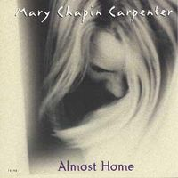 Mary chapin carpenter almost home